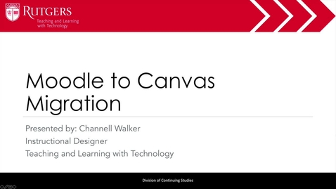 Thumbnail for entry Moodle to Canvas Migration
