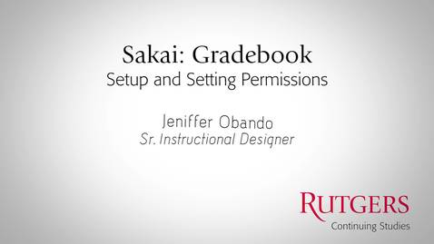 Thumbnail for entry Gradebook: Setup And Setting Permissions