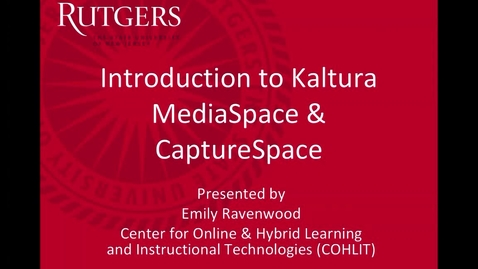 Thumbnail for entry Kaltura MediaSpace - Recording and Streaming Video