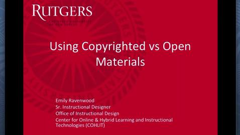 Using Copyrighted or Open Materials