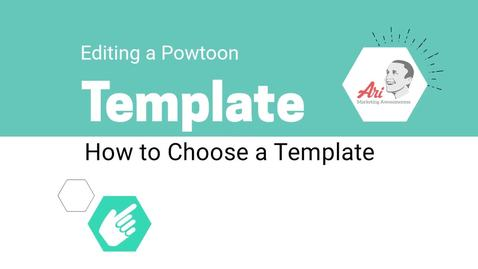 PowToon - 3 - How to Choose a Template