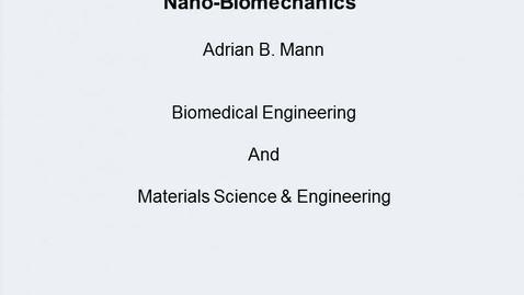 Thumbnail for entry Mann Nanobiomechanics 1011 2013
