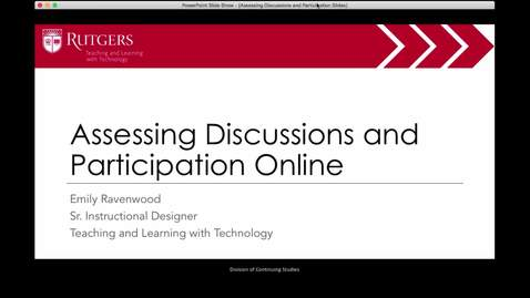 Assessing Discussions and Participation Online