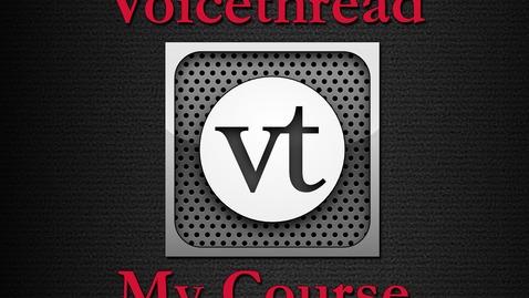 Thumbnail for entry Voicethread_MyCourse