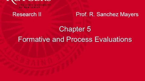 Thumbnail for entry MSW 595_Chapter 5 Formative & Process Evals Online