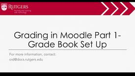 Thumbnail for entry Moodle - Grading in Moodle - Pt.1 Grade Book Setup