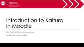 Thumbnail for entry Moodle - Intro to Kaltura in Moodle