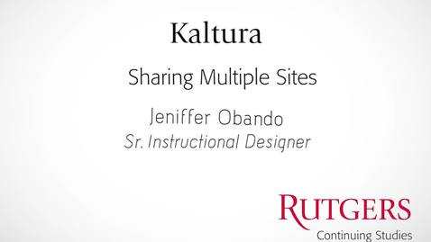 Thumbnail for entry Kaltura: Sharing In Multiple Sites