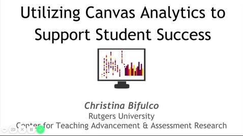 Thumbnail for entry Utilizing Canvas Analytics to Support Student Success