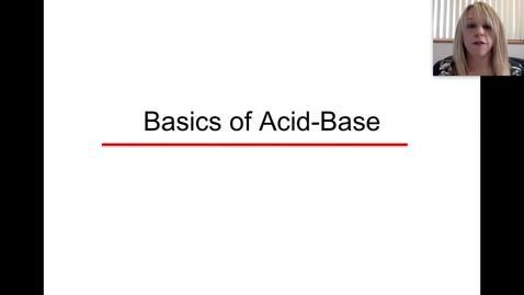 Acid Base Basics