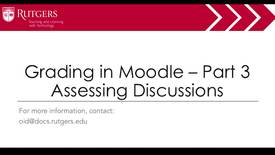 Thumbnail for entry Moodle - Grading in Moodle - Pt.3 Assessing Discussions