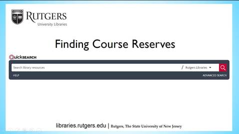 Thumbnail for entry Finding Course Reserves in the Libraries