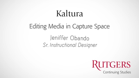 Thumbnail for entry Kaltura: Editing Media In Capture Space