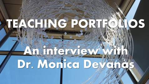 Teaching Portfolio Monica Devanas Interview