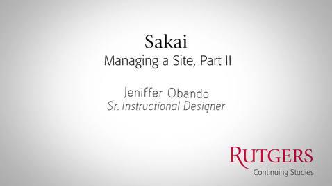 Sakai - Managing A Site: Part II