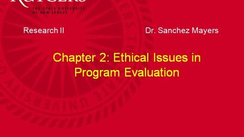 Thumbnail for entry MSW 595_Chapter 2: Ethical Issues in Evaluation