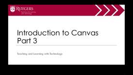 Thumbnail for entry Intro to Canvas Part 3 of 4