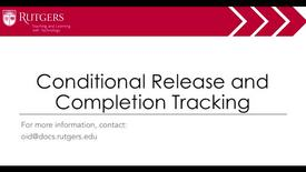 Thumbnail for entry Moodle - Conditional Release and Completion Tracking