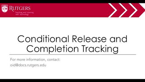 Moodle - Conditional Release and Completion Tracking