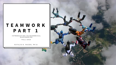 Thumbnail for entry Teamwork Lecture Intro to BME 09-04-2020 Rev1