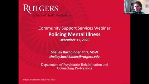 Thumbnail for entry Policing Mental Illness Webinar (12/11/20)