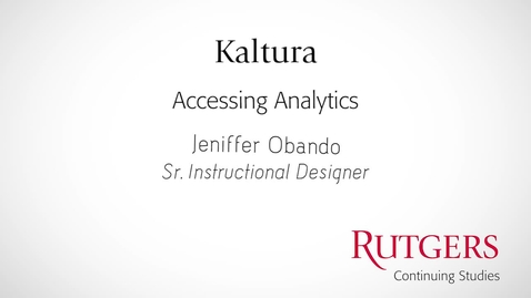 Thumbnail for entry Kaltura: Accessing Analytics