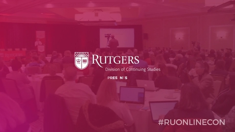 Thumbnail for entry 2018 Rutgers Online Learning Conference Promo