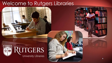 Thumbnail for entry Introduction to the Rutgers University Libraries
