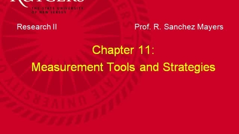 Thumbnail for entry MSW 595_Chapter 11: Measurement Tools and Strategies