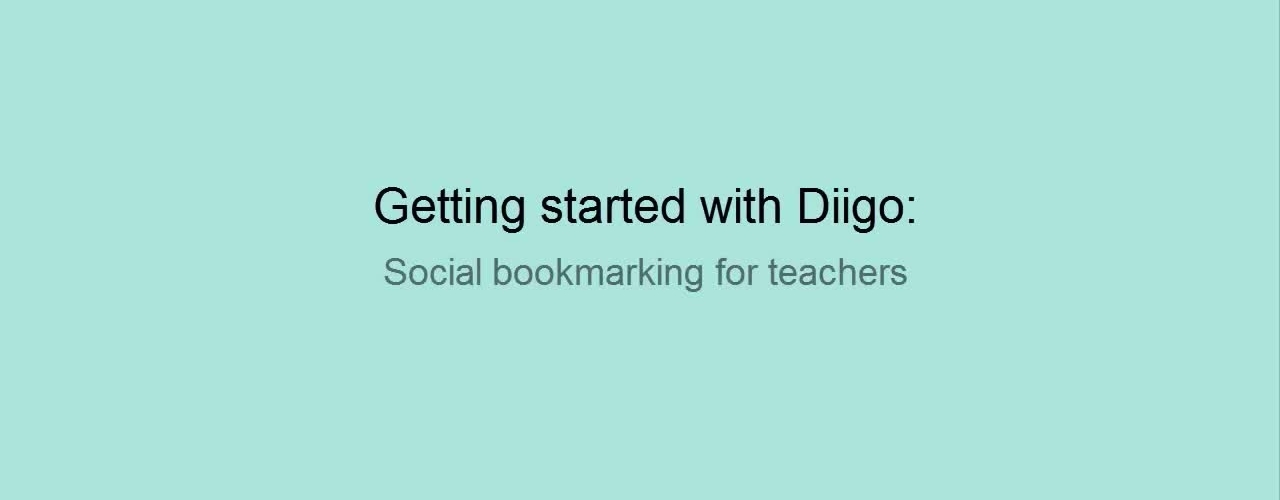 Getting started with Diigo for school teachers