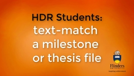 Thumbnail for entry Text-match a milestone or thesis file