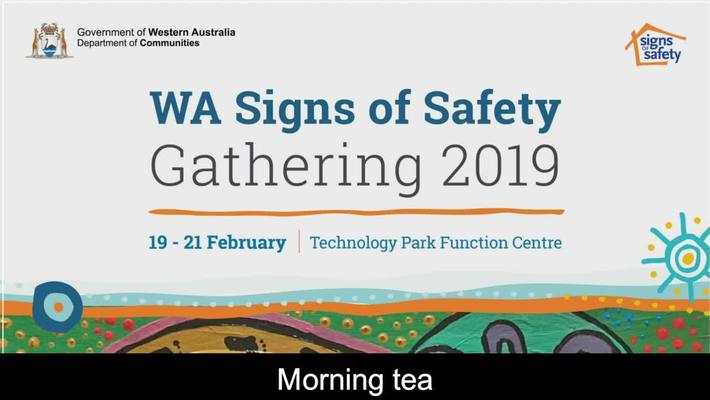 Western Australian Signs of Safety Gathering 2019 : Day Two – 20 Feb 2019 7