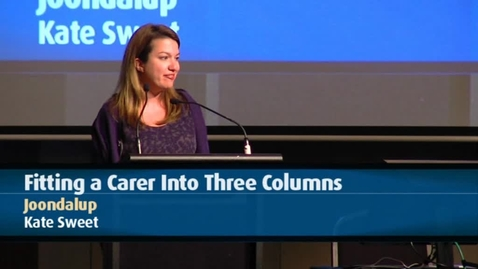 Thumbnail for entry 2011SSG - Day 2 - Joondalup - Fitting a Carer into Three Columns