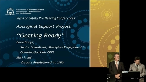 Thumbnail for entry 2014SSG-26 - Getting Ready: Signs of Safety Pre-Hearing Conference Aboriginal Support Project (AEC)