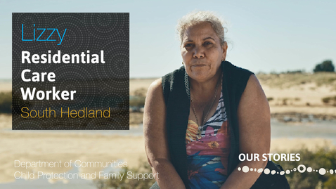 Thumbnail for entry A Day in the Life of a Residential Care Worker in South Hedland
