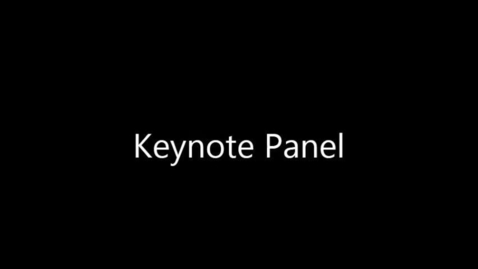 Thumbnail for entry 2015OHC S06 Keynote panel discussion