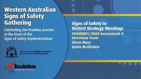 Thumbnail for entry 2011SSG - Day 2 - ChildFIRST - Signs of Safety in District Strategy Meetings