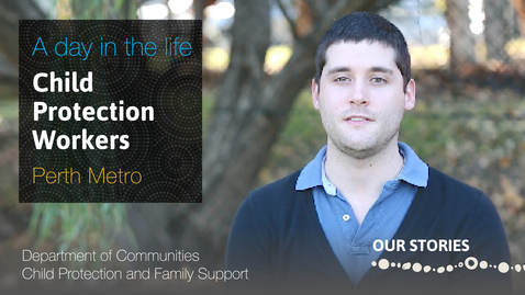 Life as a Child Protection Worker in Metropolitan Perth