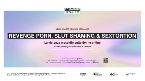 Thumbnail for entry Revenge porn, slut shaming e sextortion. La violenza maschile sulle donne online - Mariella Popolla (Università di Genova)