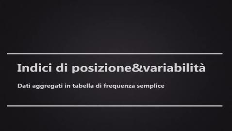 Thumbnail for entry Indici posizione&Variabilità2