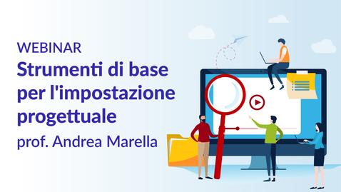Thumbnail for entry Strumenti di base per l'impostazione progettuale - prof. Andrea Marella
