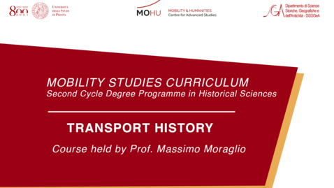 Thumbnail for entry Transport History - Professor: Massimo Moraglio