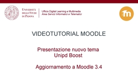 Thumbnail for entry Tema Unipd Boost e aggiornamento Moodle 3.4
