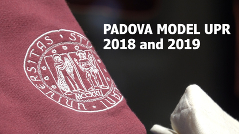Thumbnail for entry Padova Model UPR 2018 and 2019
