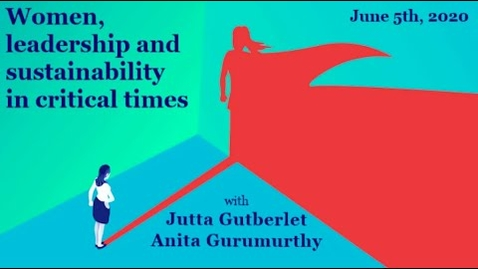 Thumbnail for entry Women, leadership and sustainability in critical times