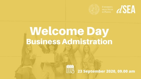 Thumbnail for entry Welcome Day A.Y. 2020/2021 -  Business Administration