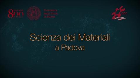 Thumbnail for entry Orientamento Scienza dei Materiali Padova