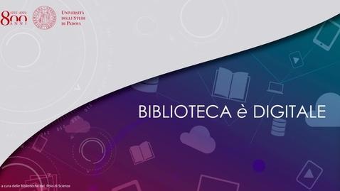 Thumbnail for entry BIBLIOTECA è DIGITALE