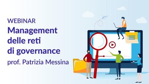 Thumbnail for entry Management delle reti di governance - prof.ssa Patrizia Messina