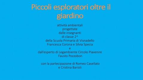Thumbnail for entry Piccoli esploratori oltre il giardino